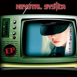 Krystal System - Underground: VooDoo Night Sessions EPCD