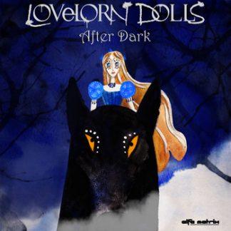 Lovelorn Dolls - After dark EP