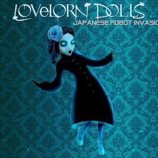 Lovelorn Dolls Japanese Robot Invasion 2CD