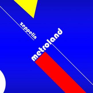 Metroland - Zeppelin EP