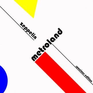 Metroland - Zeppelin (Spacious edition) EP
