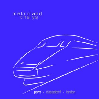 Metroland - Thalys (Paris) EP