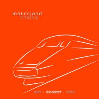 Metroland - Thalys (Düsseldorf) EP