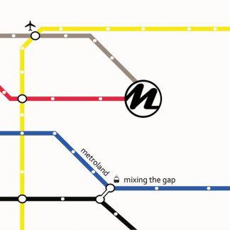 Metroland mixing the gap CD
