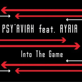 Psy'Aviah feat. Ayria - Into the game EPCD