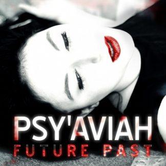 Psy'Aviah - Future past EPCD