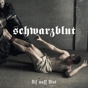 Schwarzblut - Bis aufs blut EP