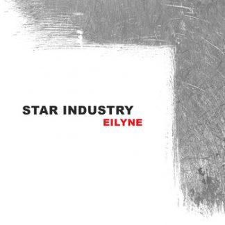 Star Industry - Eilyne EP