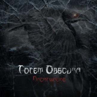 Totem Obscura - Nachtwache EP