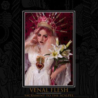 Venal Flesh - Sacrament To The Scalpel EP