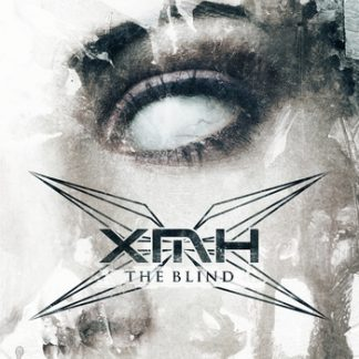 XMH - The blind EP