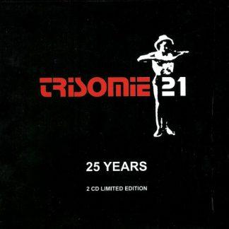 Trisomie 21 - 25 anniversary