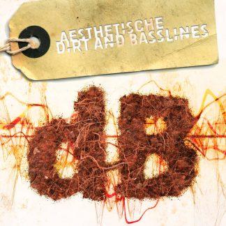 Aesthetische - Dirt and Basslines EPCD