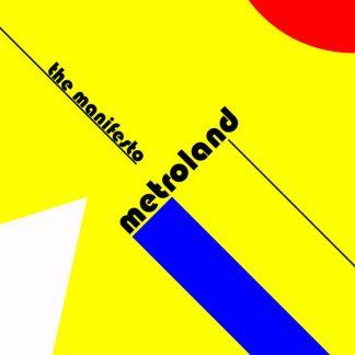 Metroland - The manifesto EP