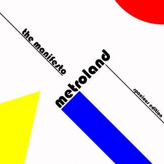 Metroland - The manifesto (spacious edition) EP