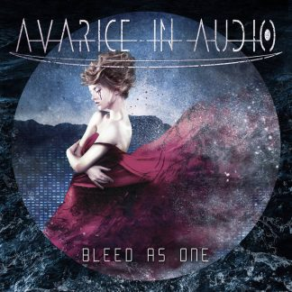 Avarice In Audio - Bleed As One EP