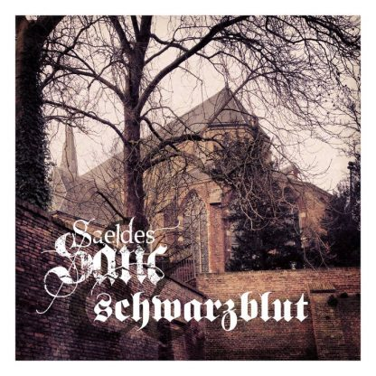 Saeldes Sanc vs. Schwarzblut - Virginis Memoriae EP