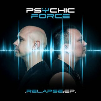 The Psychic Force - Relapse EP