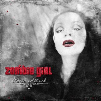 Zombie Girl - Panic Attack EP