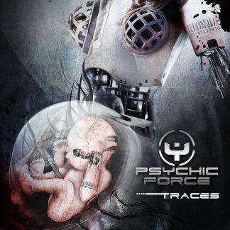 The Psychic Force - Traces (Bonus Tracks Version)