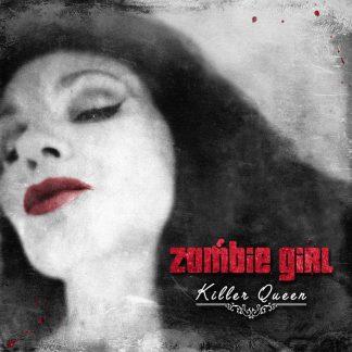 Zombie Girl - Killer Queen CD