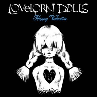 Lovelorn Dolls - Happy Valentine EP