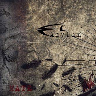 Acylum - Hate EP