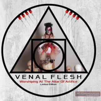 Venal Flesh - Worshiping At The Altar Of Artifice 2CD