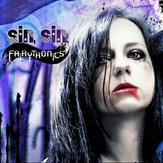 Sin.Sin - Fairytronics EP