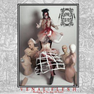 Venal Flesh - Worshiping At The Altar Of Artifice CD