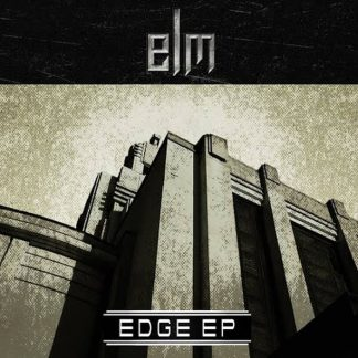 ELM - Edge EP