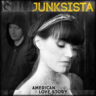 Junksista - American Love Story EP