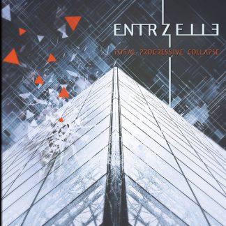 Entrzelle - Total Progressive Collapse CD