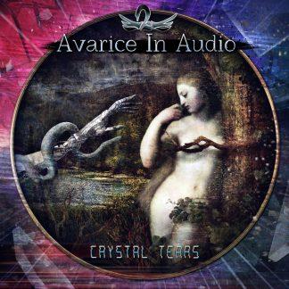 Avarice In Audio - Crystal Tears EP