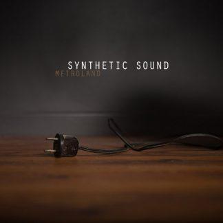 Metroland - Synthetic Sound EP