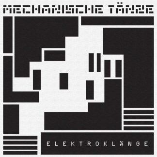 Elektroklänge - Mechanische Tänze Nos. 1-4 EP