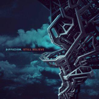 Diffuzion - Still Believe EP