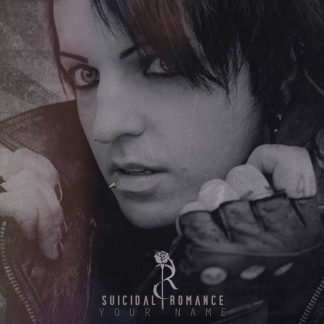 Suicidal Romance - Your Name EP