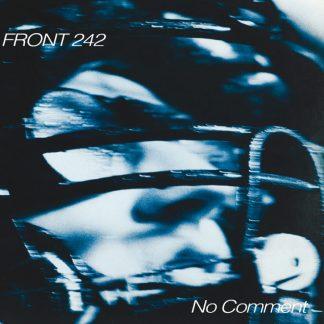 Front 242 - No Comment / Politics Of Pressure CD