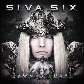 Siva Six - Dawn Of Days CD
