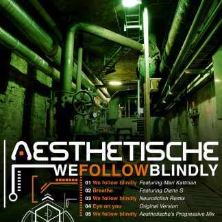 Aesthetische - We Follow Blindly EP