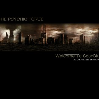The Psychic Force - Welcome To Scarcity 2CD