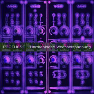 Daniel B. Prothèse - Harmonische Wechelspannung 3-track EP