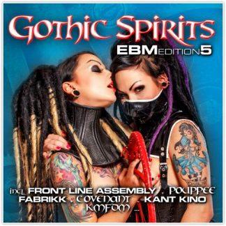 Various Artists - Gothic Spirits EBM Edition 5 2CD