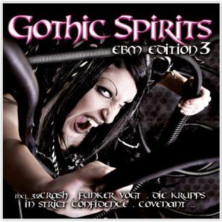 Various Artists - Gothic Spirits EBM Edition 3 2CD