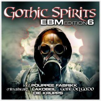 Various Artists - Gothic Spirits EBM Edition 6 2CD