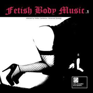 Various Artists - Fetish Body Music 1 CD