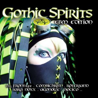 Various Artists - Gothic Spirits EBM Edition 1 2CD