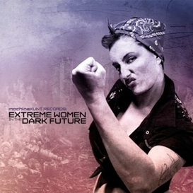 Various Artists - Extreme Women In The Dark Future CD