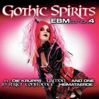Various Artists - Gothic Spirits EBM Edition 4 2CD